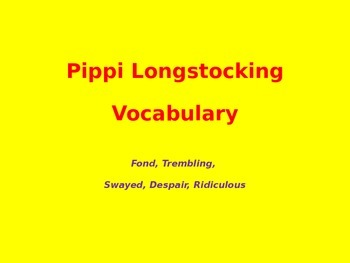 Pippi Longstocking Vocabulary Powerpoint