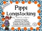 Pippi Longstocking by Astrid Lindgren:  A Complete Novel Study!