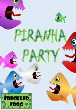 Piranha Party