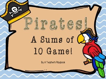 Pirate!  A Sums of 10 Game!