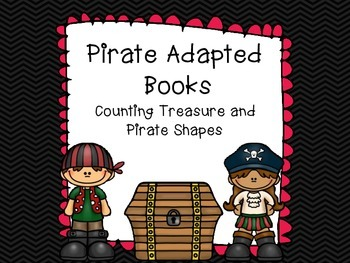 Pirate Adapted Books: Counting Treasure and Pirate Shapes