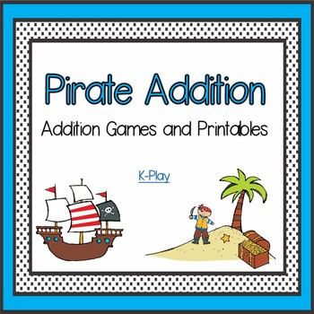 Pirate Addition Games and Printables Bundle - Adding 0-10