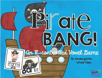 Pirate BANG:  An R-Controlled Vowel Game