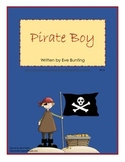 Pirate Boy by Eve Bunting reading unit with printables