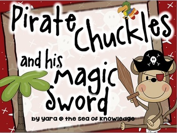 Pirate Chuckles and his Magic Sword Story Show.