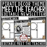 Pirate Theme Welcome Back to School Letters Editable: Meet The Teacher Template