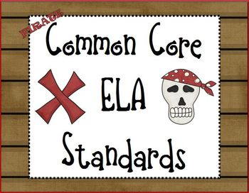 Pirate Common Core ELA Standards 1st Grade I Can Posters