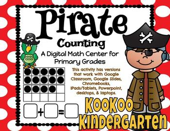 Pirate Counting- A Digital Math Center (Compatible with Google Apps)