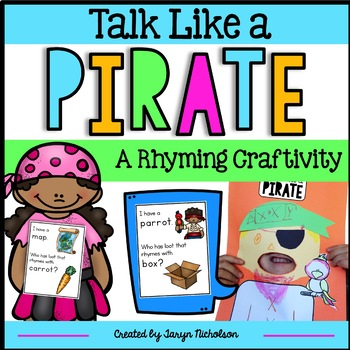 I Have... Who Has... Rhyming Words and Pirate Craftivity