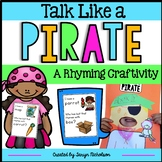 Rhyming Words I Have... Who Has... Game and Pirate Craftivity