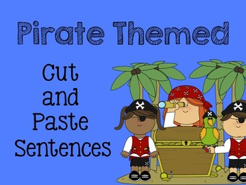 Pirate Cut and Paste Sentences