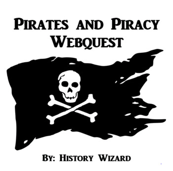 Pirate Daily Life and Weapons Webquest
