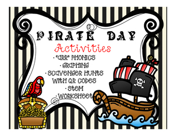 Pirate Day! {Phonics, STEM, Math, QR Codes and more!} CCSS