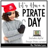 Pirate Day for Kindergarten | Includes Google Slides for D
