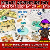 100th Day of School PIRATE Day   11 STEM & Math Centers and Activities