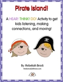 Pirate Island: A Hear! Think! Do! FREE Listening and Moving Activity!