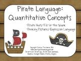 Pirate Language: Quantitative Concepts