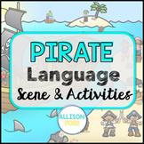 Pirate Language Scene Speech Therapy