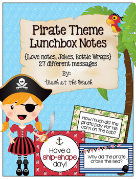 Pirate Lunchbox Notes, Jokes, and Bottle Wraps