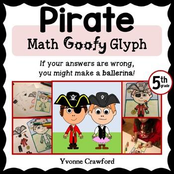 Pirate Math Goofy Glyph (5th Grade Common Core)