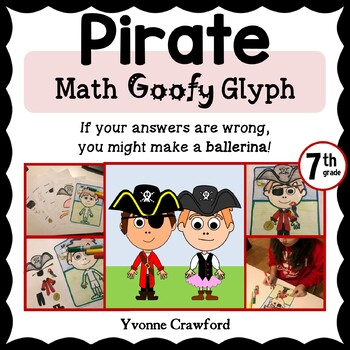 Pirate Math Goofy Glyph (7th Grade Common Core)