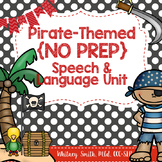 Pirate {No Prep} Speech & Language Unit