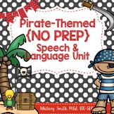 Pirate No Prep Speech & Language Unit #slpsalessupportjen