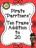 "Pirate ""P-arrr-tners"" Ten Frame Addition to 20 Game"