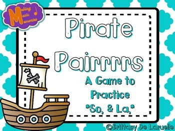 Pirate Pairrrrs - A Game for Practicing - Low So & Low La