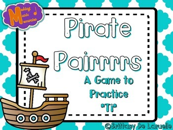 Pirate Pairrrrs - A Game for Practicing - Ti