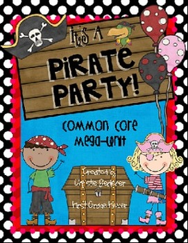 Pirate Party Common Core Mega-Unit