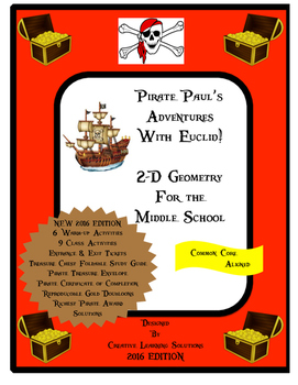 Pirate Paul's Adventures with Euclid and 2-D Geometry for Middle School