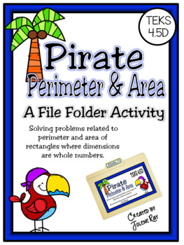 Pirate Perimeter and Area: A File Folder Game for TEKS 4.5D