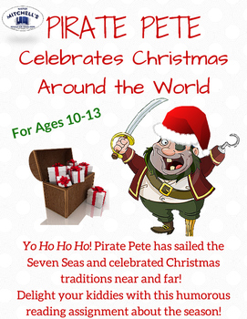 Pirate Pete Celebrates Christmas Traditions Around the World Reading Assignment