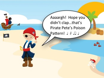 Pirate Pete's Poison Pattern - A Game for Practicing Ta, Ti-Ti and Z