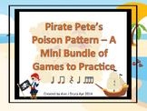 Pirate Pete's Poison Pattern Mini Bundle #2