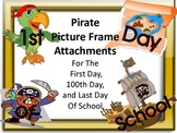 Pirate Picture Frame Attachments For First Day, 100th Day, & Last Day of School