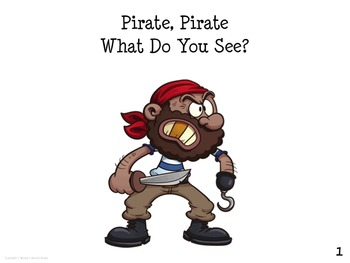 Pirate Pirate What Do You See?