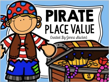 Pirate Place Value (8 Centers to Practice Place Value)