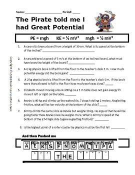 Pirate Potential and Kinetic Puzzle: The pirate said that I had great potential