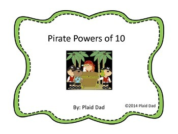 Pirate Powers of 10 Task Cards