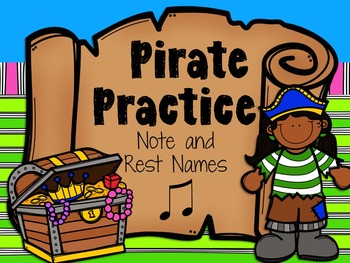 Pirate Practice Note and Rest Names