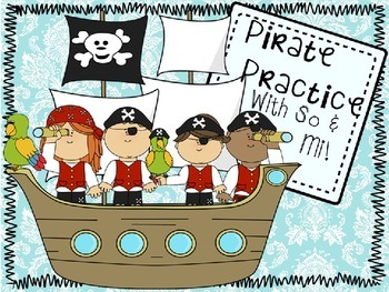 Pirate Practice: So and Mi