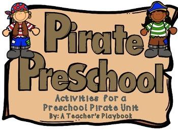 Pirate Preschool!  A Pirate Themed Unit for Preschool