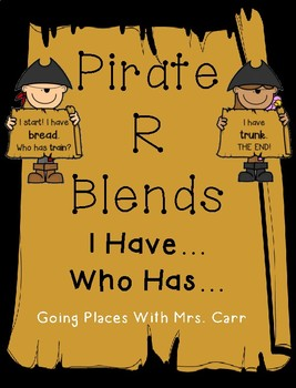 Pirate R Blends--I Have...Who Has? Game