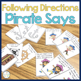 Following Directions Pirate Says:  1, 2, and 3-step directions
