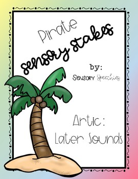Pirate Sensory Stakes: Later Sounds