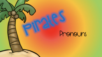Pirate Sensory Stakes: Pronouns