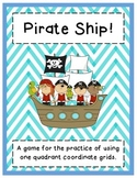Pirate Ship! One Quadrant Coordinate Grid Game