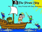 Pirate Ship Writing Prompt - Easy & Fun Writing Project